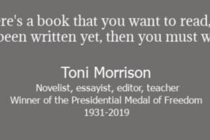 Toni Morrison quotation